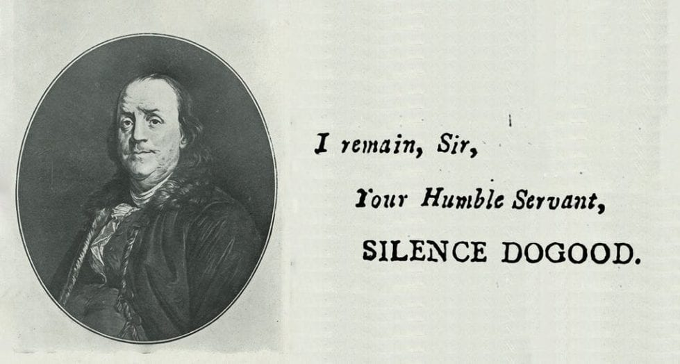 Benjamin Franklin used the pen name Mrs. Silence Dogood in the New-England Courant after being denied being published several times under his own name